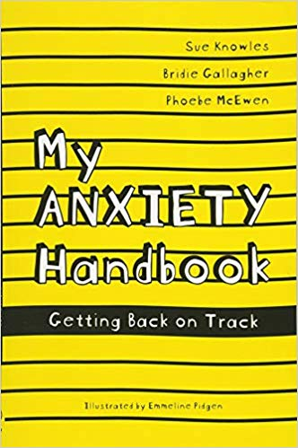 Front Cover image of the book My Anxiety Handbook by Sue Knowles
